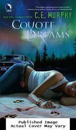 Coyote Dreams (the Walker Papers, Book 3)