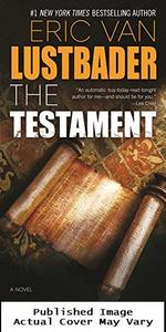 The Testament: a Novel (the Testament Series)