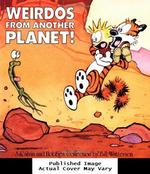 Weirdos From Another Planet! (Volume 7)
