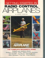 Getting Started in Radio Control Airplanes the Complete Beginner's Guide
