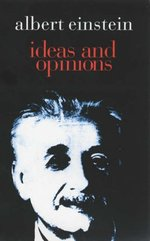 Ideas and Opinions