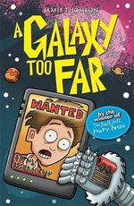 The Wrong Side of the Galaxy: A Galaxy Too Far: Book 2