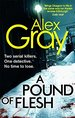 A Pound Of Flesh: Book 9 in the Sunday Times bestselling detective series