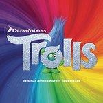 Trolls [Original Motion Picture Soundtrack]