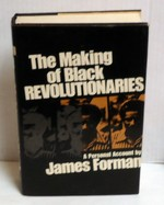 The Making of Black Revolutionaries: a Personal Account