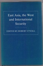 East Asia, the West and International Security