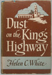 Dust on the King's Highway