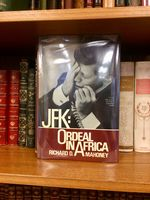 Jfk-Ordeal in Africa [Inscribed By Mahoney to Michael Kennedy]
