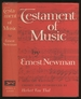 Testament of Music: Essays and Papers