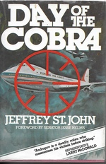 Day of the Cobra the Story of Kal Flight 007