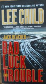 Bad Luck and Trouble: A Jack Reacher Novel