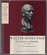 Walter Hines Page: the Southerner as American, 1855-1918