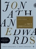 Jonathan Edwards on True Christianity (the Essential Edwards Collection)