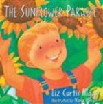 The Sunflower Parable Board Book By Liz Curtis Higgs
