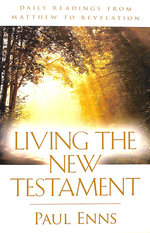 Living the New Testament: Daily Readings From Matthew to Revelation