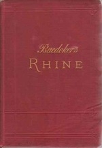 The Rhine From Rotterdam to Constance Handbook for Travellers