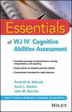 Essentials of Wj IV Cognitive Abilities Assessment (Essentials of Psychological Assessment)