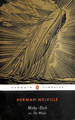 Moby-Dick: Or, the Whale (Penguin Classics S. )