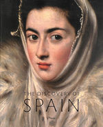 Discovery of Spain: British Artists and Collectors Goya to Picasso