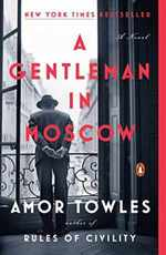A Gentleman in Moscow: a Novel (172 Poche)