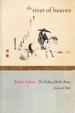 The River of Heaven: the Haiku of Bash, Buson, Issa, and Shiki