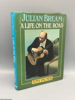 Julian Bream: a Life on the Road