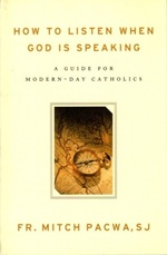 How to Listen When God is Speaking: a Guide for Modern-Day Catholics