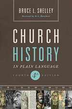 Church History in Plain Language Updated 4th Edition