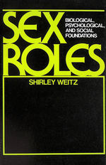 Sex Roles: Biological, Psychological and Social Foundations