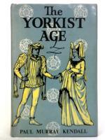The Yorkist Age