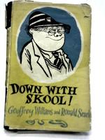 Down With Skool! -a Guide to School Life for Tiny Pupils and Their Parents