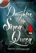 Daughter of the Siren Queen (Daughter of the Pirate King, 2)