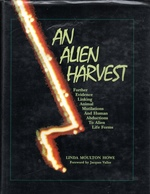 An Alien Harvest Further Evidence Linking Animal Mutilations and Human Abductions to Alien Life Forms