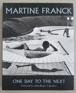 Martine Franck: One Day to the Next (Aperture Monograph)