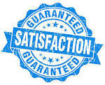 Your Satisfaction Guaranteed!