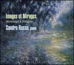 Images et Mirages: Hommage à Debussy