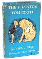 The Phantom in The Toll Booth by Norton Juster