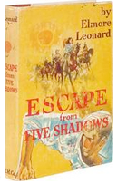 Collectible gift book editions of Escape from Five Shadows, by Elmore Leonard