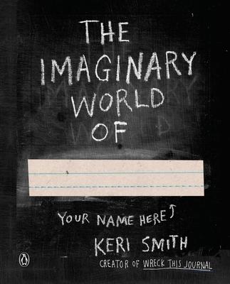 Imaginary World of - Smith, Keri