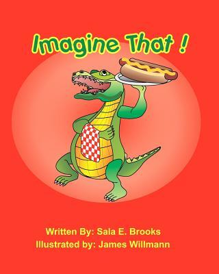 Imagine That! - Brooks, Sala E