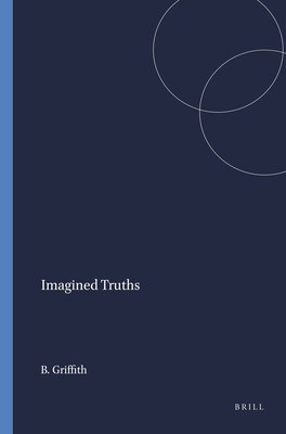 Imagined Truths - Griffith, Bryant