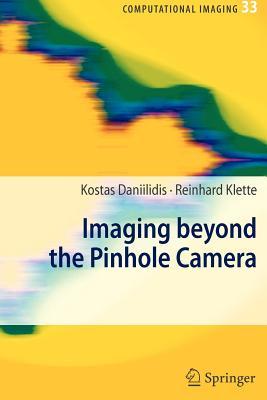 Imaging Beyond the Pinhole Camera - Daniilidis, Kostas (Editor), and Klette, Reinhard (Editor)