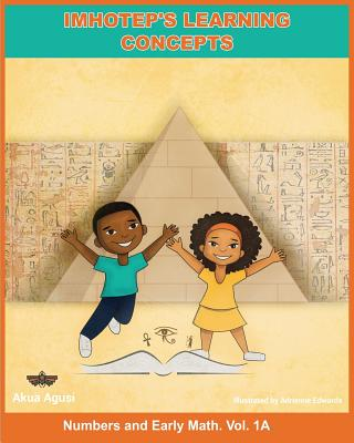 Imhotep's Learning Concepts - Agusi, Akua