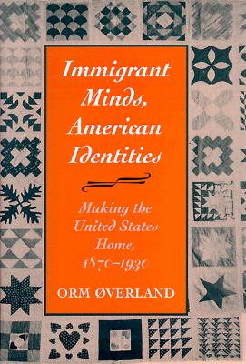 Immigrant Minds, American Identities - Verland, Orm