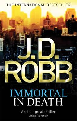 Immortal In Death - Robb, J. D.