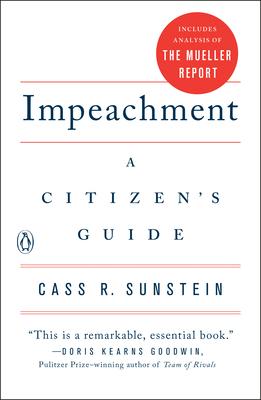 Impeachment: A Citizen's Guide - Sunstein, Cass R