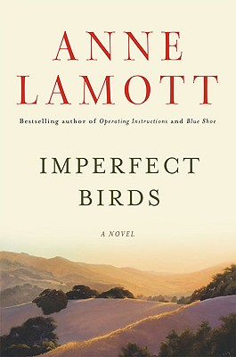 Imperfect Birds - Lamott, Anne