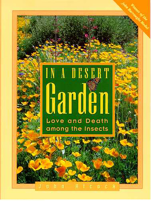 In a Desert Garden: Love and Death Among the Insects - Alcock, John