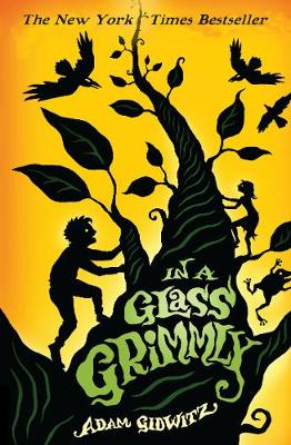 In a Glass Grimmly - Gidwitz, Adam