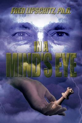 In a Mind's Eye - Lipschitz Ph D, Fred